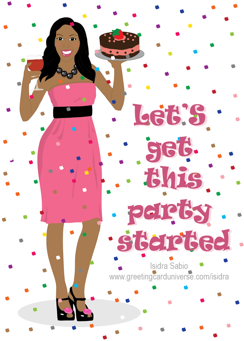 Birthday card for women. An African American (black) woman wearing a strapless pink dress, black shoes and black pearl necklace. She is holding a chocolate and strawberry cake and a glass of red wine, confetti is falling in the background. Birthday Card, Afrocentric Card, African American Card. Original illustration by Isidra Sabio.