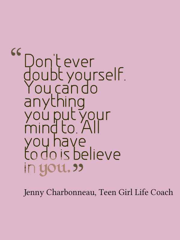 Dont Ever Doubt Yourself Fav Quotes Inspirational Quotes