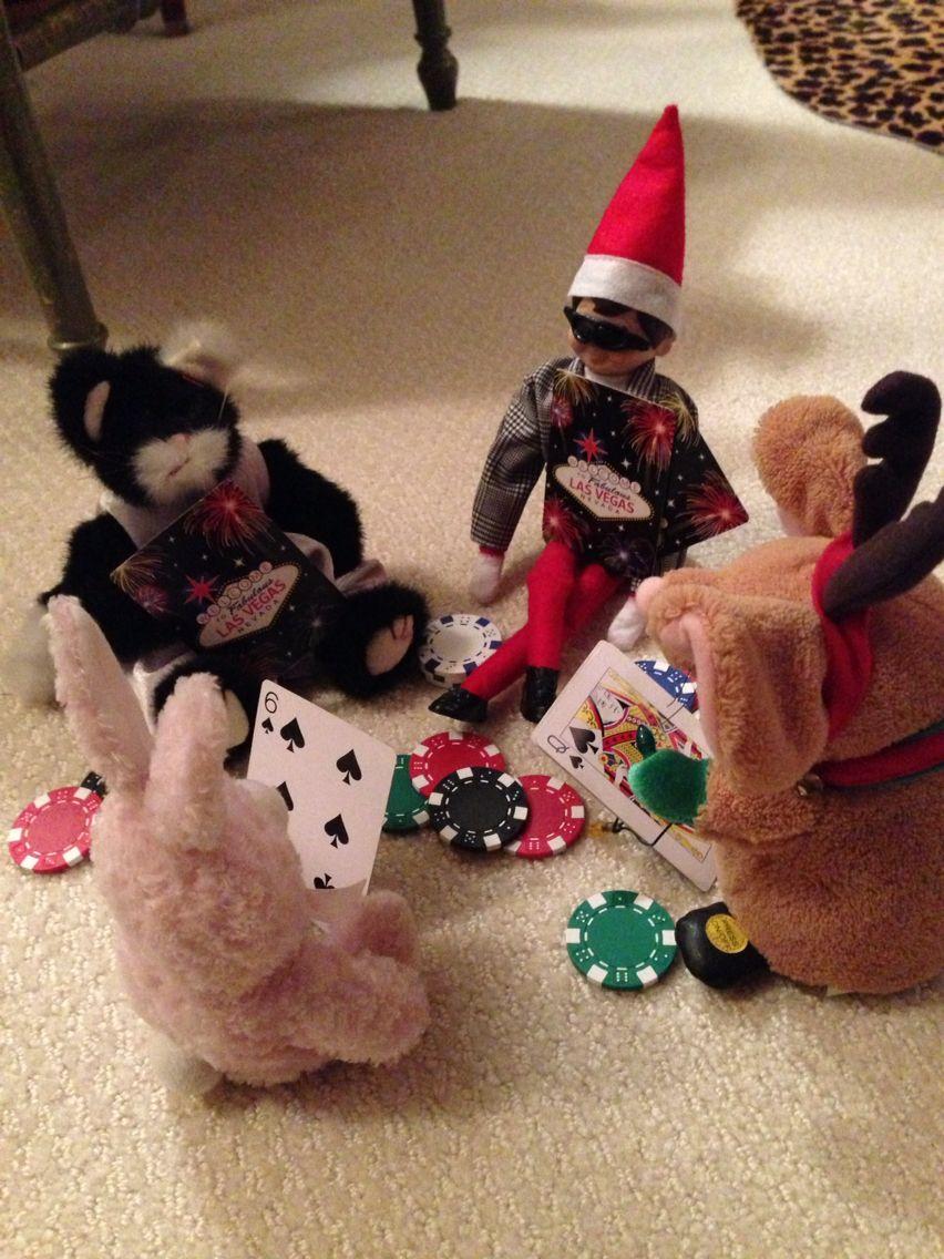 Elf on the shelf- High stakes poker
