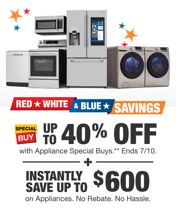 Up To 40 Off With Appliance Special Buys Ends July 10th