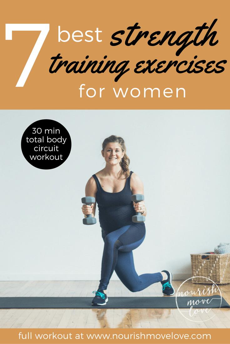 7 Best Strength Training Exercises for Women (Video)| Nourish Move Love