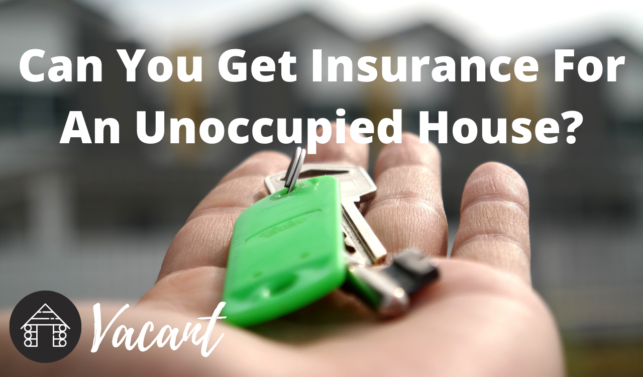 Can You Get Insurance For An Unoccupied House Https 101insurancenews Weebly Com Blog Can You Ge In 2020 Va Mortgages Things To Sell