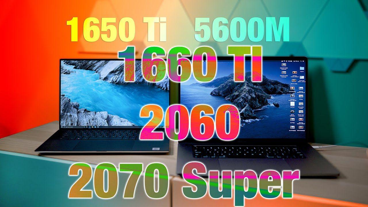 Macbook Pro 16 5600m V Them All Rtx 2060 V Rtx 2070 Super V 1650 Ti V Macbook Best Laptops Macbook Pro