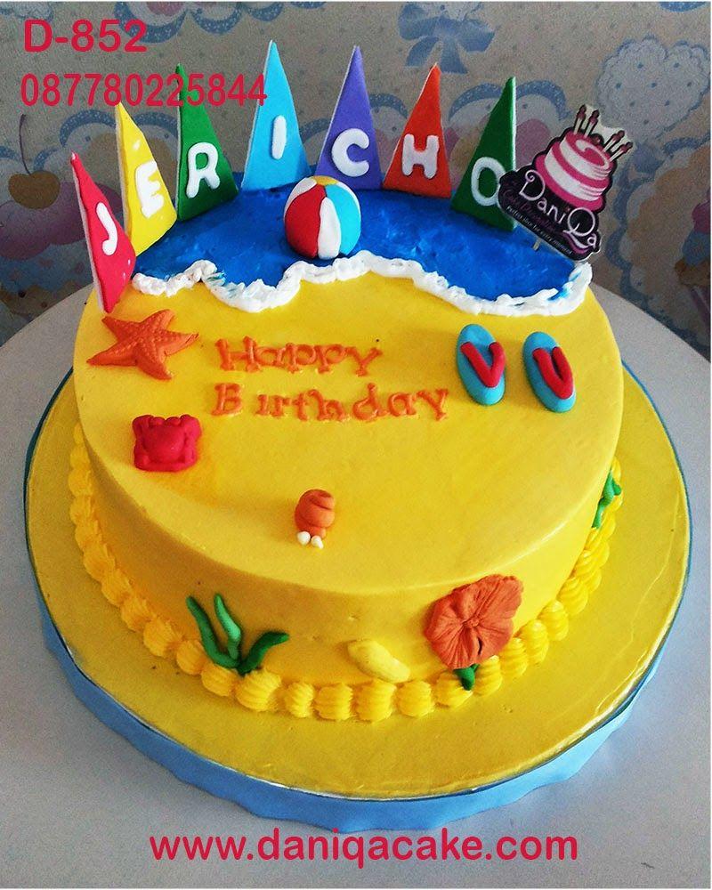 DaniQa Cake and Snack Kue Ulang Tahun tema pantai Kue ulang tahun