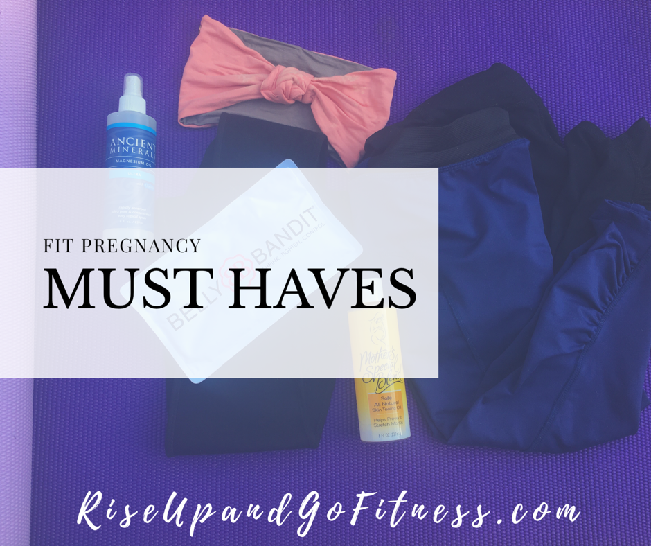 7 Fit Pregnancy Must Haves