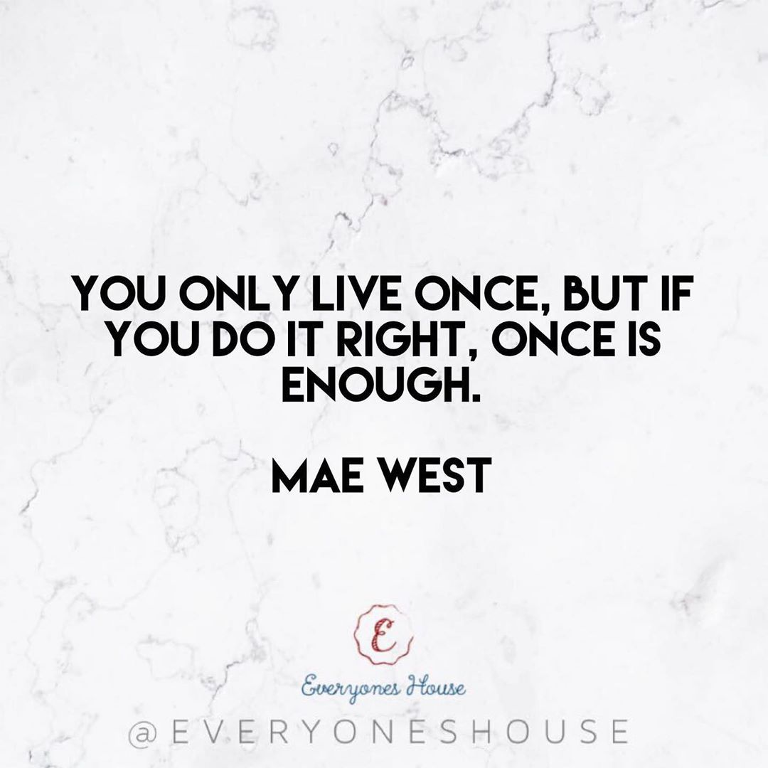 You only live once, but if you do it right, once is enough. • Mae West💘 .  #motivation #fitnes...