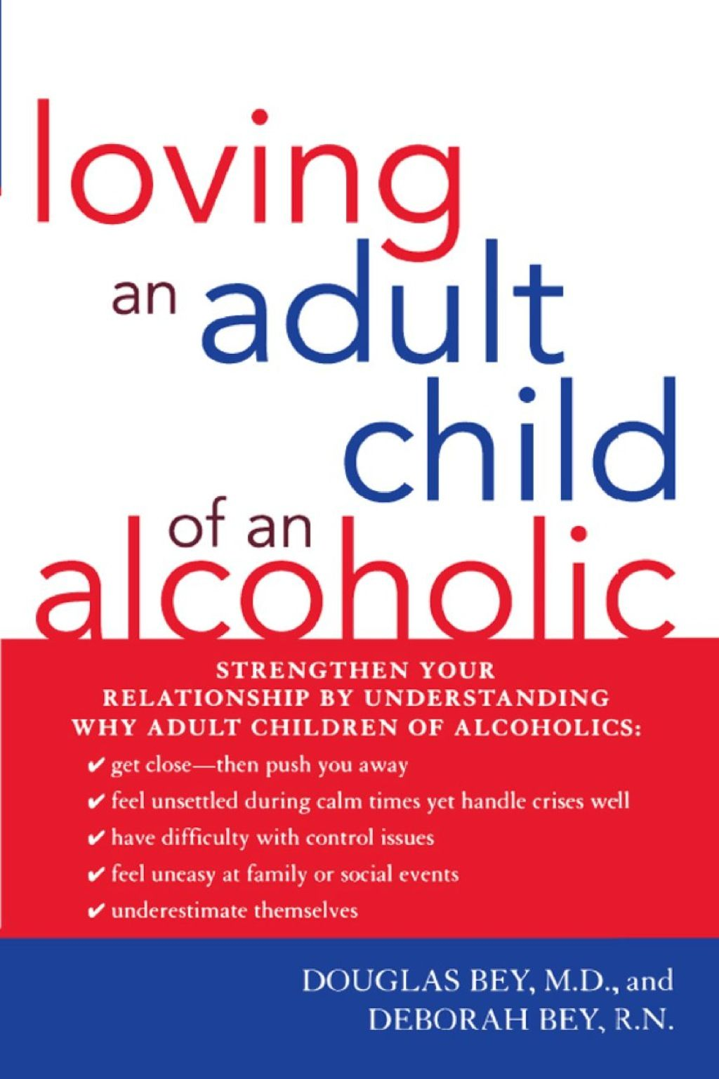 Loving An Adult Child Of An Alcoholic Ebook