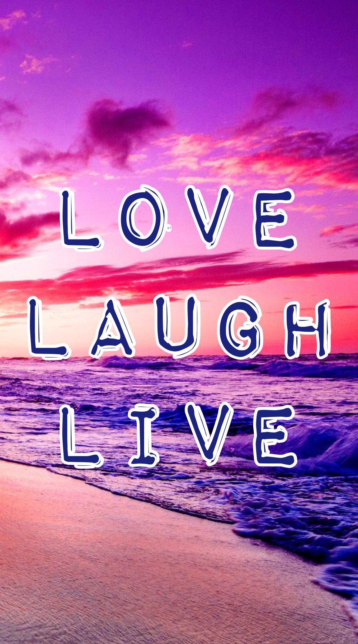 Love Laugh Live Lockscreen By Me Love Laugh Quotes Live Laugh Love Live Laugh Love Quotes Galaxy live laugh love wallpaper