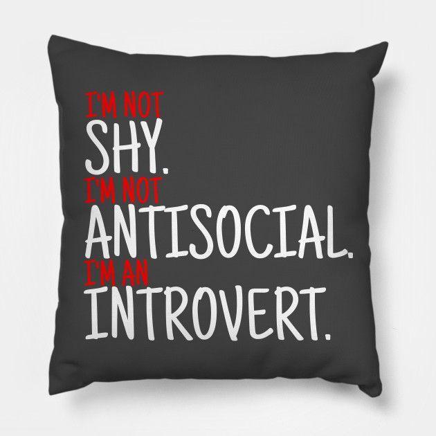 I'm An Introvert - Introvert - Throw Pillow / Floor Pillow.  #college #university #dormdecor #dorm #collegelife #universitylife #student #teen  #bedroom #livingroom #homedecor #apartment #decor #newlywed #couple  #throwpillow #pillows #hugs #cushion #bedroom #sofa #livingroom #withwords  #bigpillow #floorpillow #gifts  #redbubble #teepublic #quote #introvert #antisocial #shy #bookworm #alone #newlywedbedroom