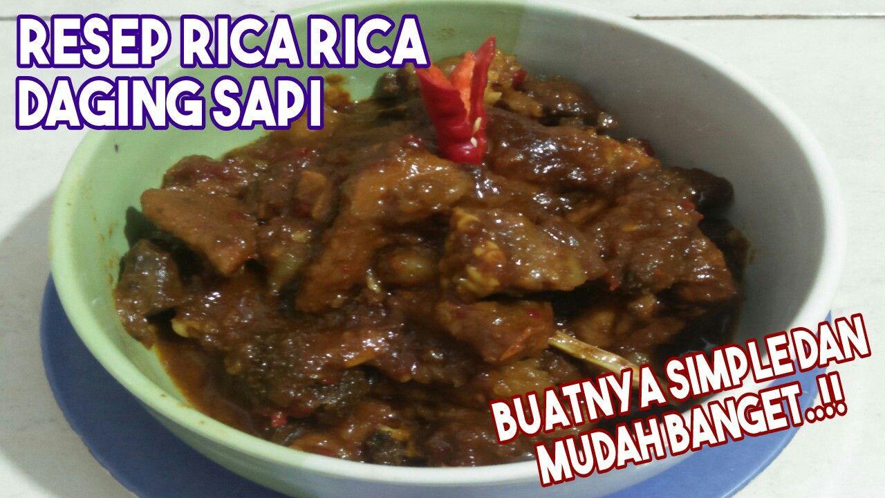Resep Rica Rica Daging Sapi Di 2020 Daging Sapi Daging Resep