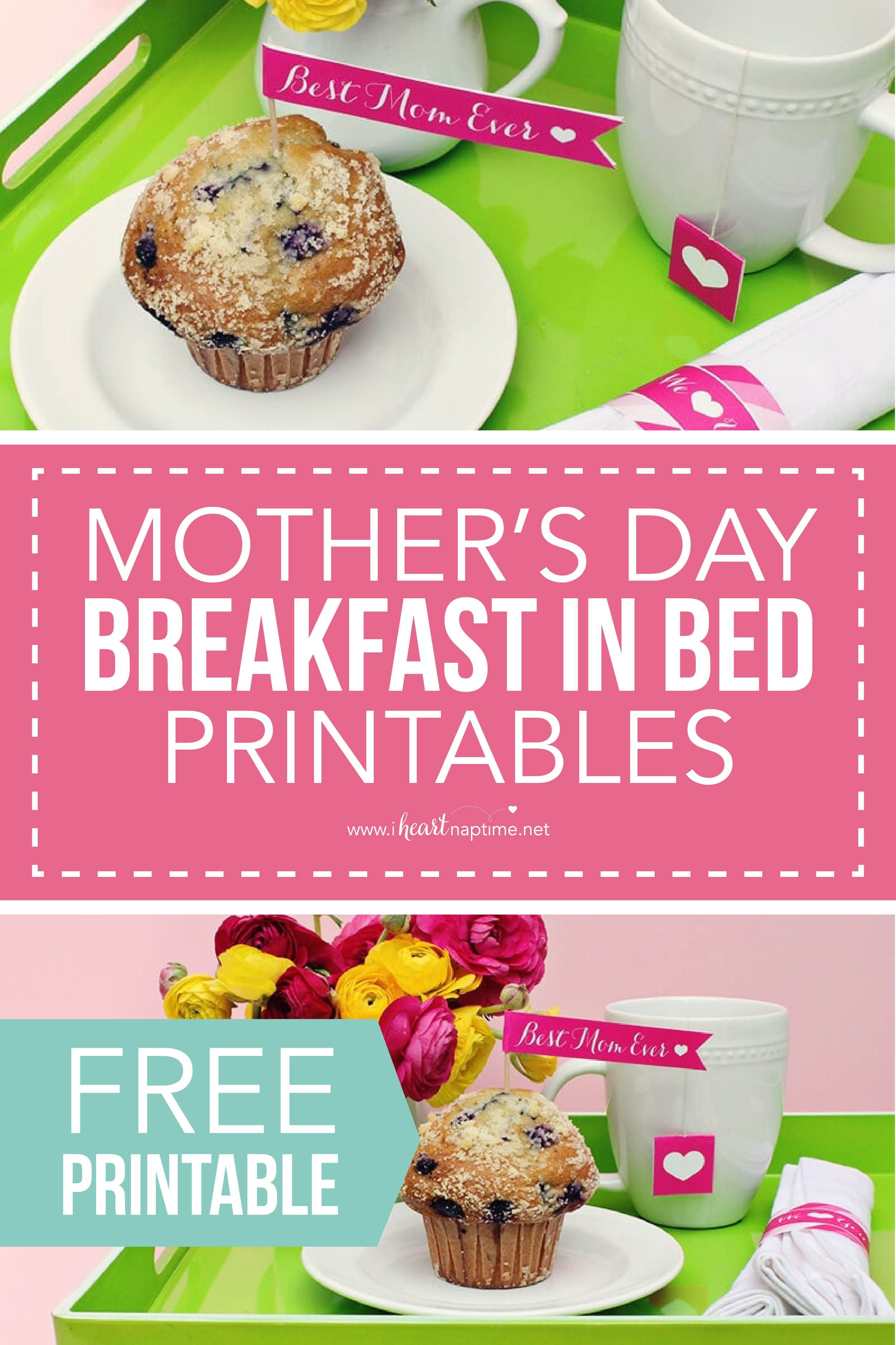 Mother S Day Breakfast In Bed Printables The Inspiration Board Mothers Day Breakfast Breakfast In Bed Celebrate Mom