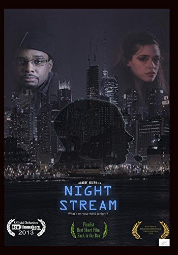 The award winning short drama, NIGHT STREAM, is now available on DVD at Amazon.com & eStore!  You can see the trailer here: https://www.youtube.com/watch?v=tXQQLiyQWfQ  And if you like what you see, please write a quick blurb on the official IMDb page here: http://www.imdb.com/title/tt3019746/reference
