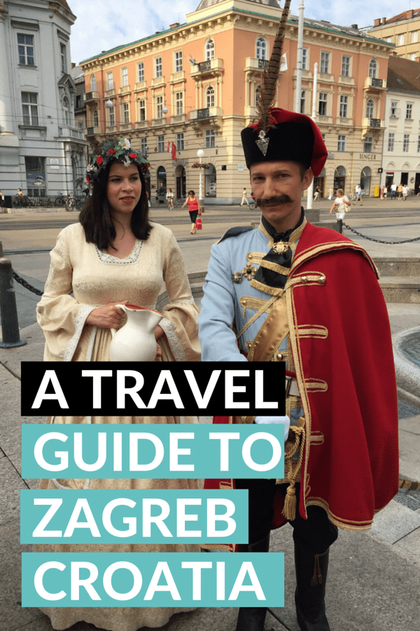 The Ultimate Zagreb Travel Guide Plan Your Trip To Zagreb Croatia Zagreb Croatia Croatia Travel Croatia Travel Guide