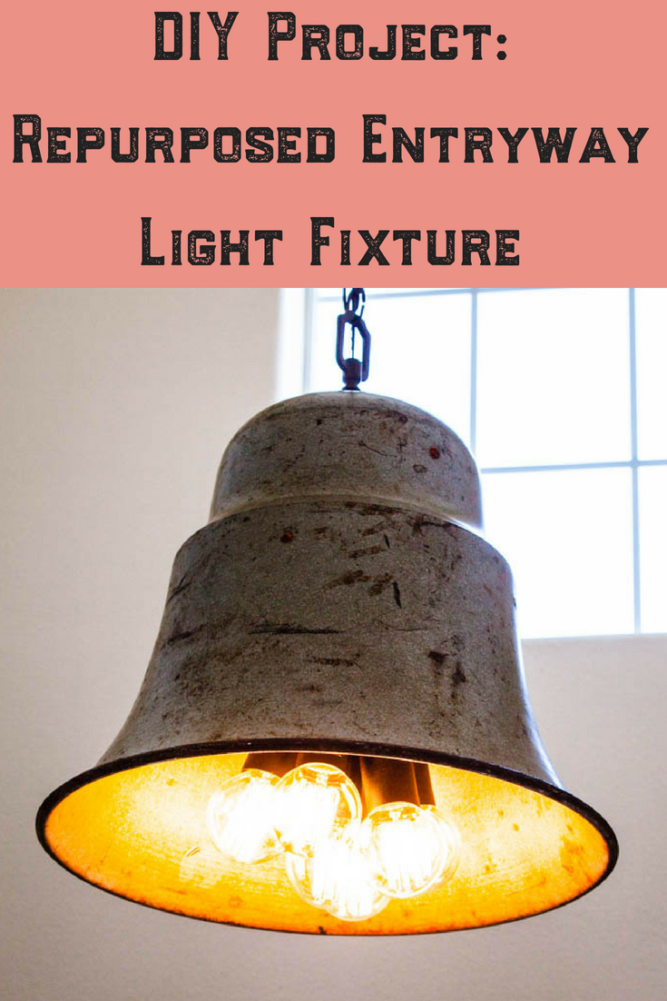 How To Guide To Create A Diy Repurposed Light Fixture For Your Home Entryway Light Fixtures Light Fixtures Diy Light Fixtures