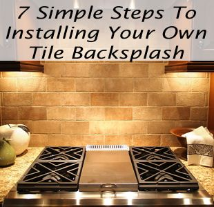 This Is A Step By Step Of How To Install Tile Backsplash S