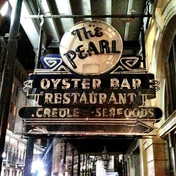 The Pearl Oyster Bar Restaurant -  New Orleans - Isn't their a Pearl Oyster, etc. in NYC?