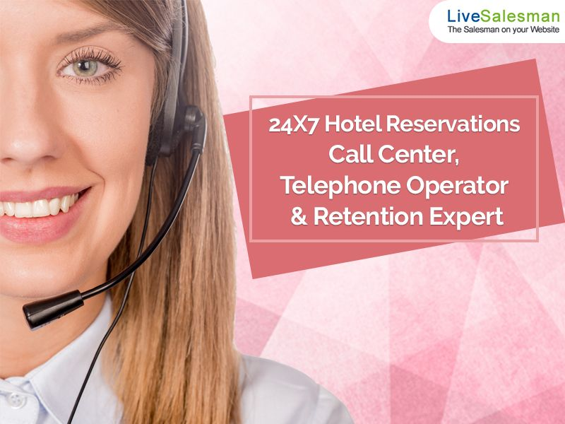 24x7 Hotel Reservation Call Center Services Call center