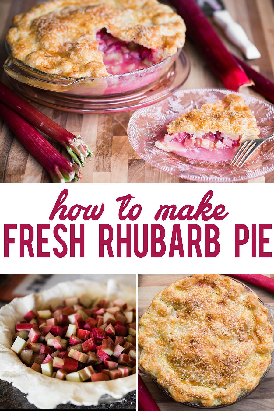 Fresh rhubarb pie, made with homemade butter pie crusts and fresh bright red rhubarb, is the best sweet and tart summer dessert! rhubarbpie rhubarb pie fresh recipe easy best filling oldfashi is part of Rhubarb recipes pie -