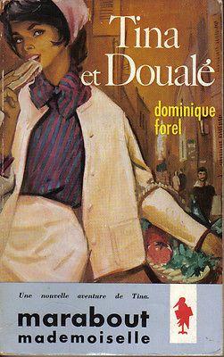 Dominique Forel : TINA ET DOUALÉ - Marabout junior / série Mademoiselle