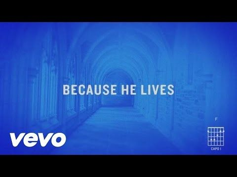 Matt Maher Because He Lives Amen Official Lyric Video