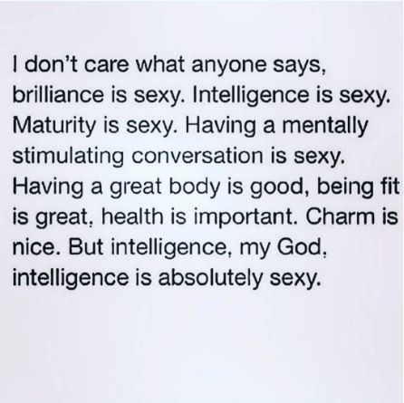 Nothing Sexier Than A Confident Intelligent Man True Story Mate Simple Woman Who Are Confident In A Relationship Quotes