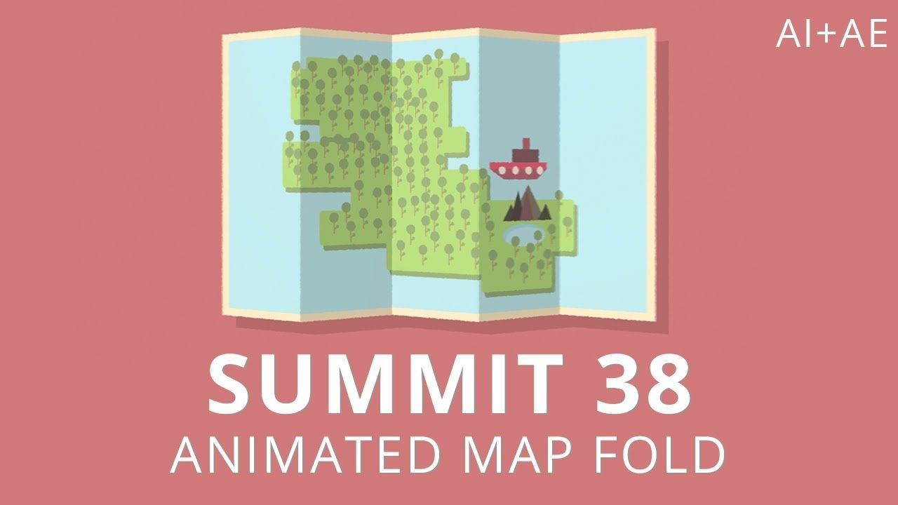 Summit 38 - Animated Map Fold What's up ya'll - welcome back