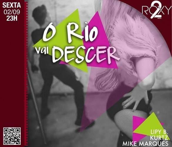 #VEJA Roxy: O Rio Vai Descer #63 #agenda @paroutudo via ParouTudo http://ift.tt/2bWi8pr #Raynniere #Makepeace