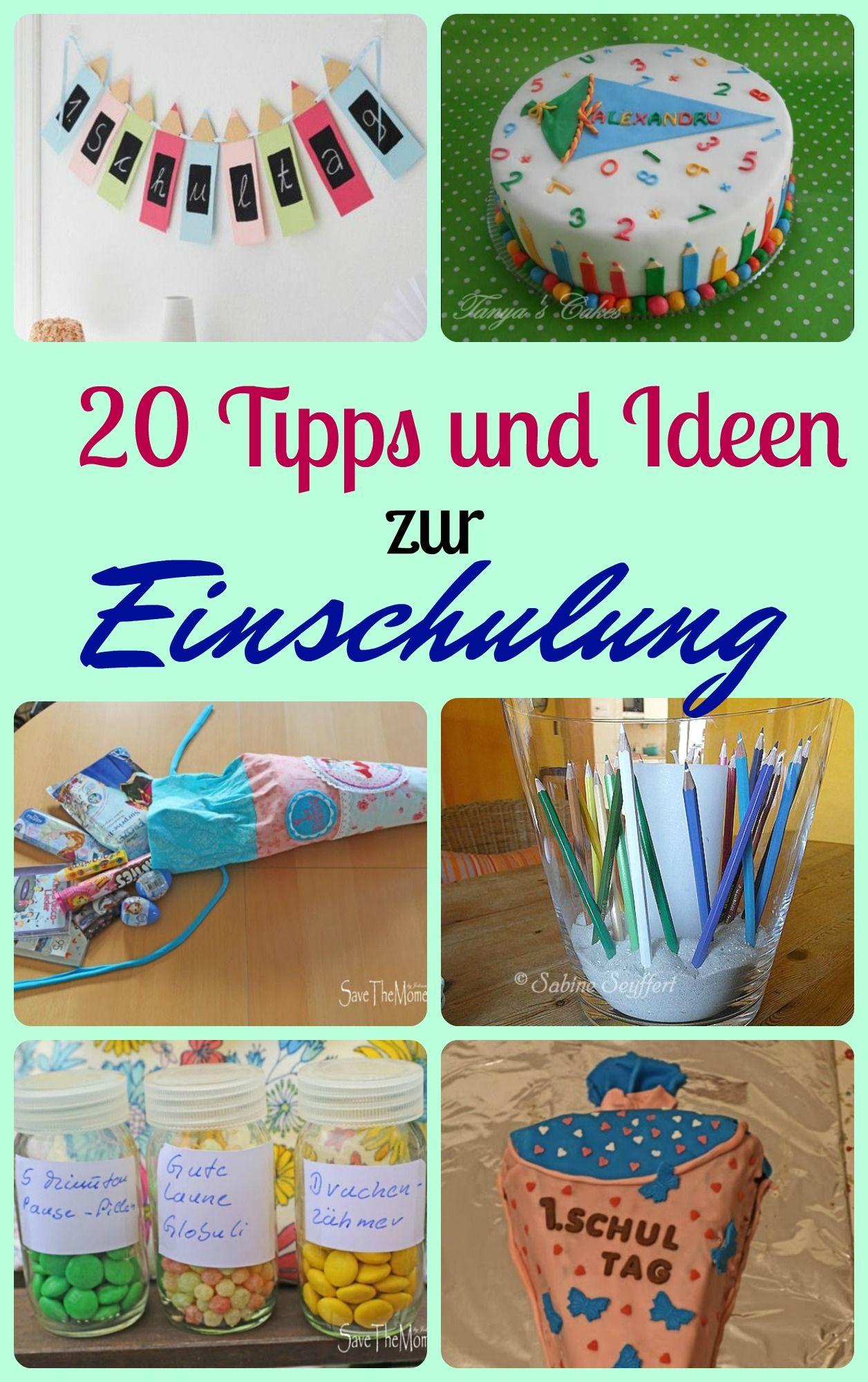20 Tipps Und Ideen Zur Einschulung Schultuten School