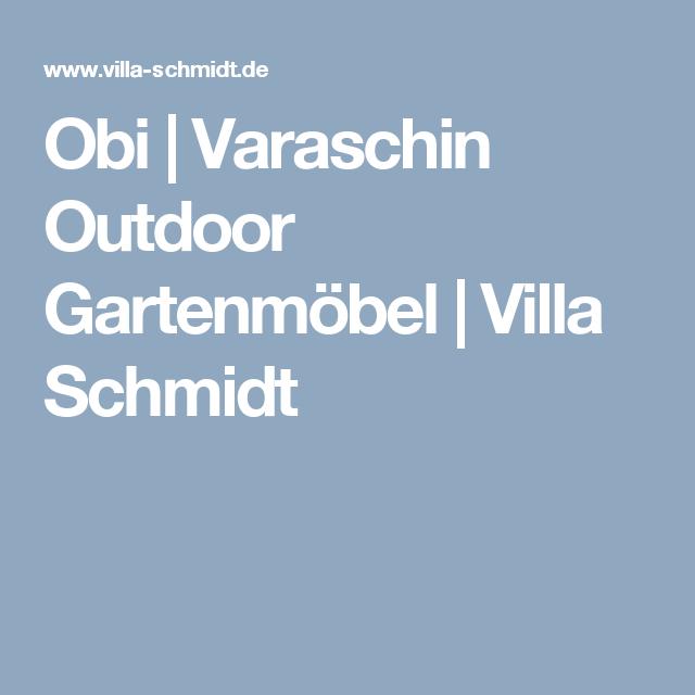 Obi Varaschin Outdoor Gartenmöbel Villa Schmidt