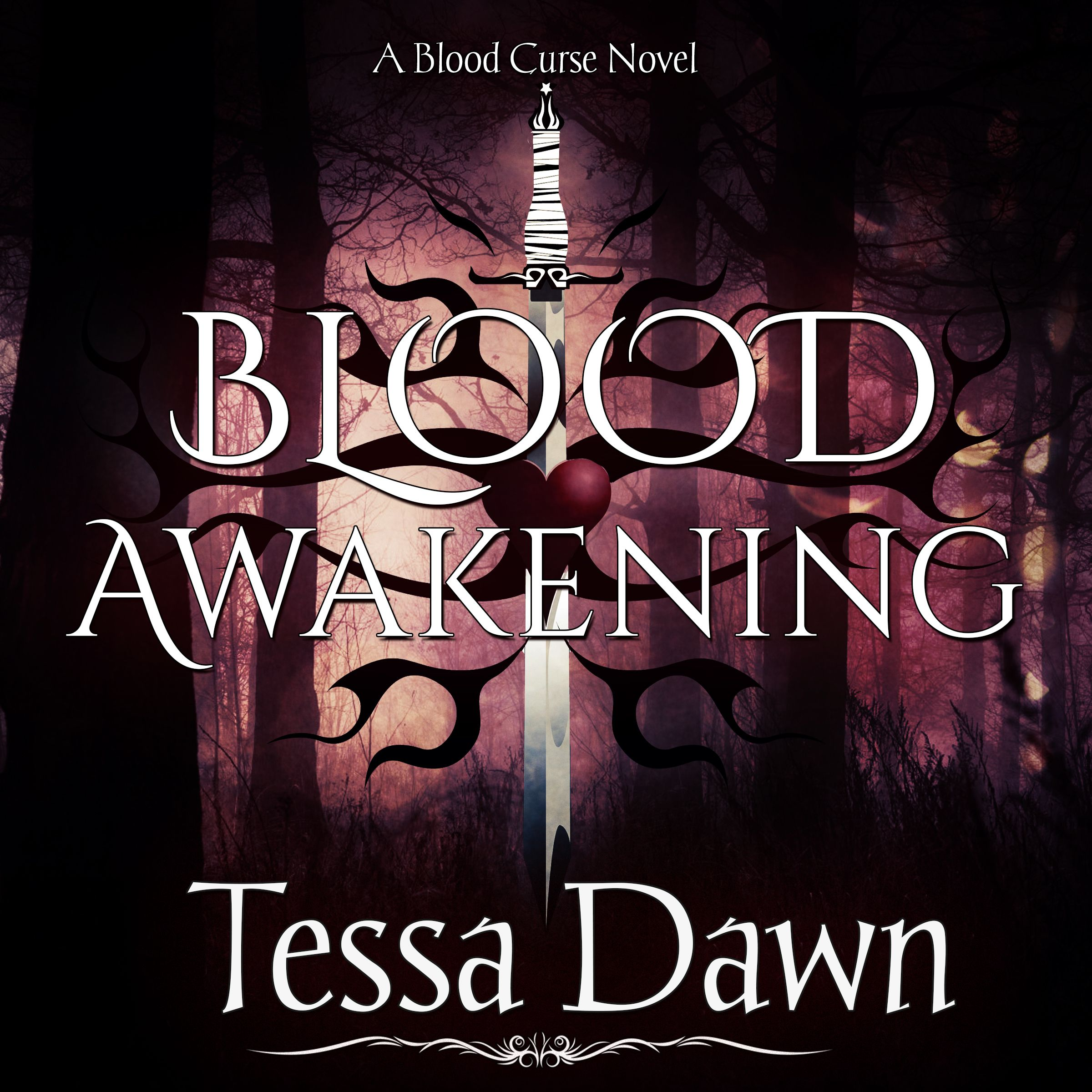 Blood Awakening   The BLOOD CURSE SERIES (& other books by Tessa