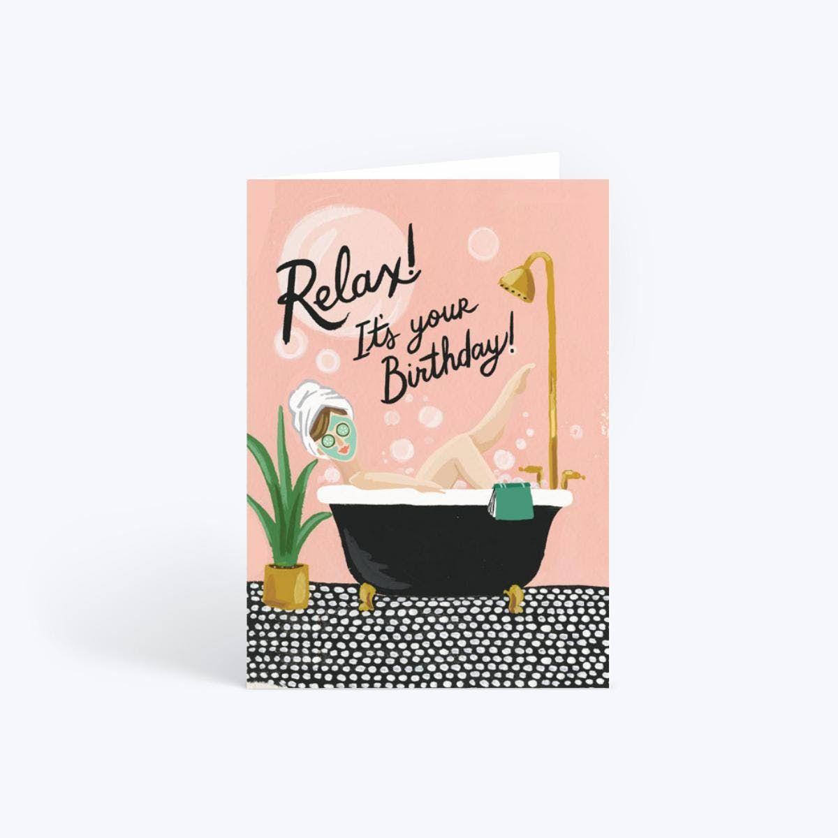 Bubble Bath Relax Birthday Card Birthday Card Design Birthday Cards Cool Birthday Cards
