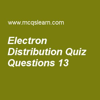 Learn quiz on electron distribution, chemistry quiz 13 to practice ...
