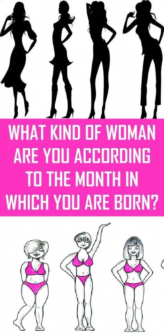 What Kind Of Woman Are You According To The Month In Which You Are…