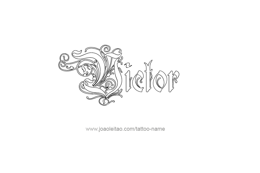 Tattoo Design Nome Victor Name Tattoos Name Tattoo Name Tattoo Designs