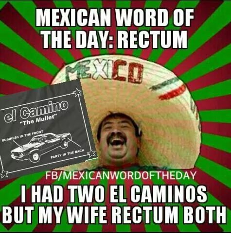 Mexican word of the day Humor Pinterest Mexican