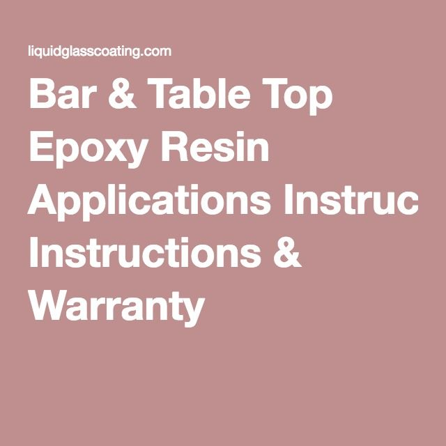 Bar & Table Top Epoxy Resin Applications Instructions