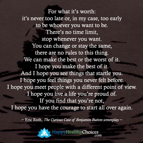 For What Its Worth Its Never Too Late Or In My Case Too Early