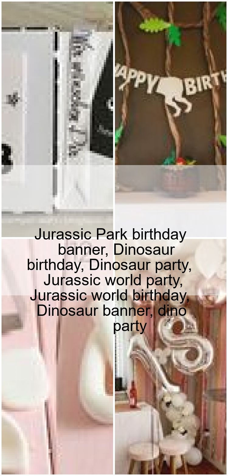 Jurassic Park birthday banner Dinosaur birthday Dinosaur party Jurassic world party Juras Jurassic Park birthday banner Dinosaur birthday Dinosaur party Jurassic world pa...