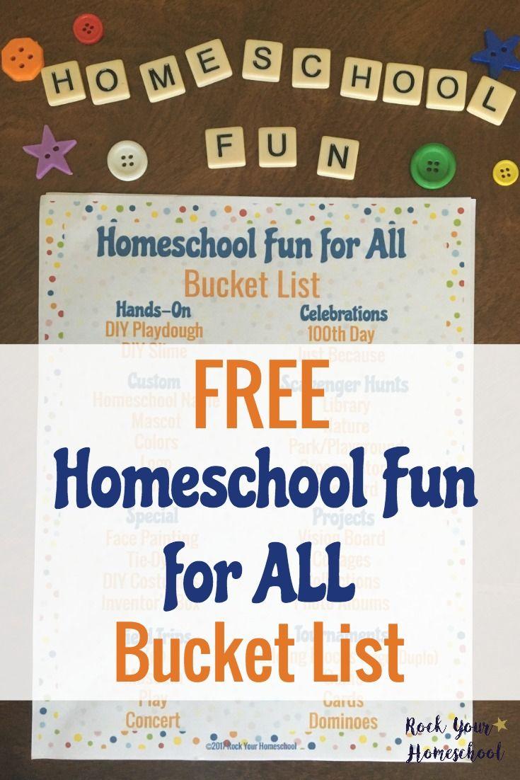 Free Homeschool Fun for All Bucket List   Homeschool, Free printable ...