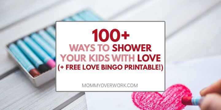 5 Love Languages for Children 100+ I LOVE YOU\u0027S + FREE Printable