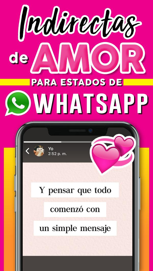 21 Frases De Amor Para Poner De Estado En Whatsapp Frases Love Estados Para Whatsapp Pensando En Ti Amor