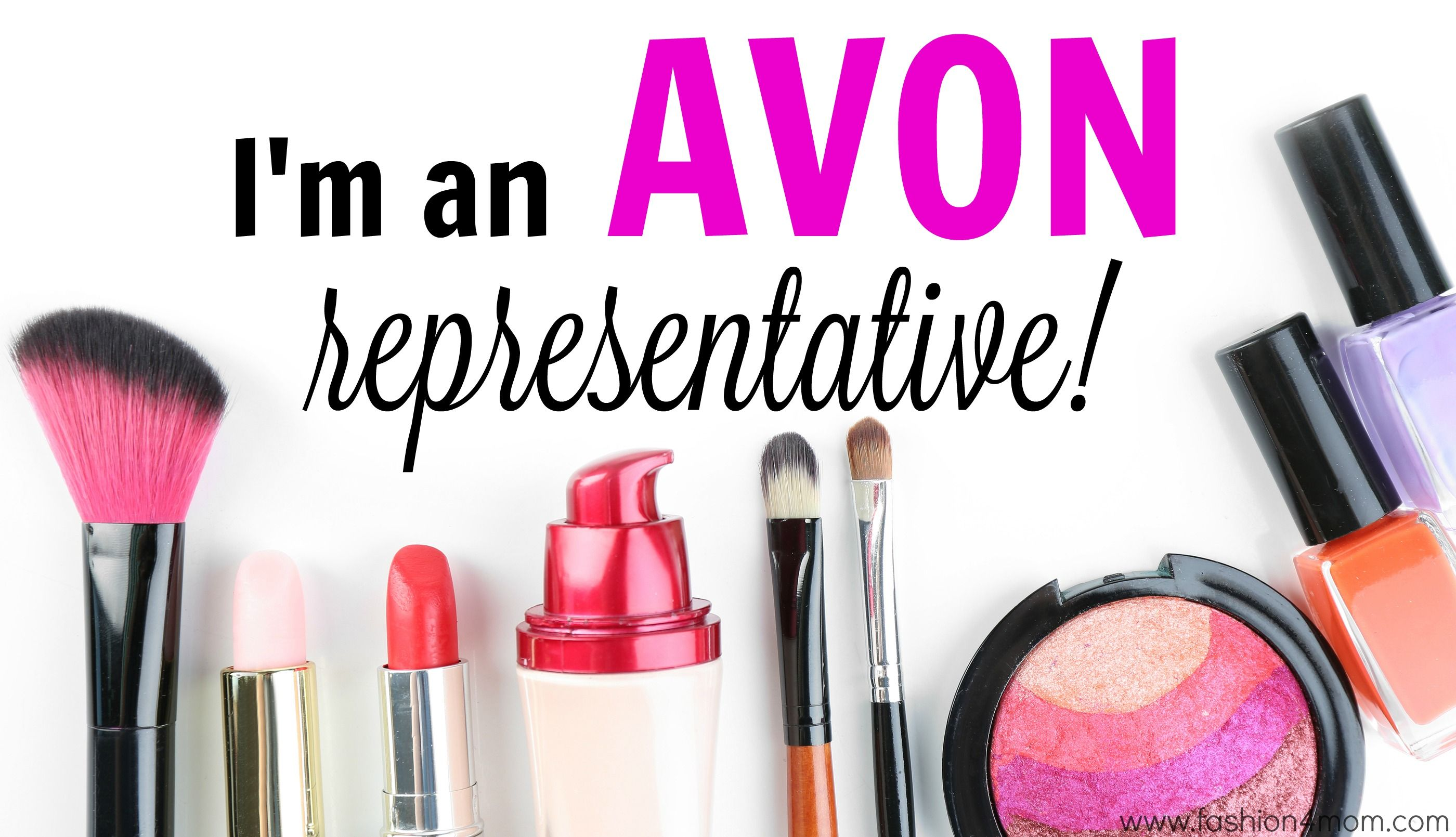 I'm an Avon representative! You can be too! Click on the