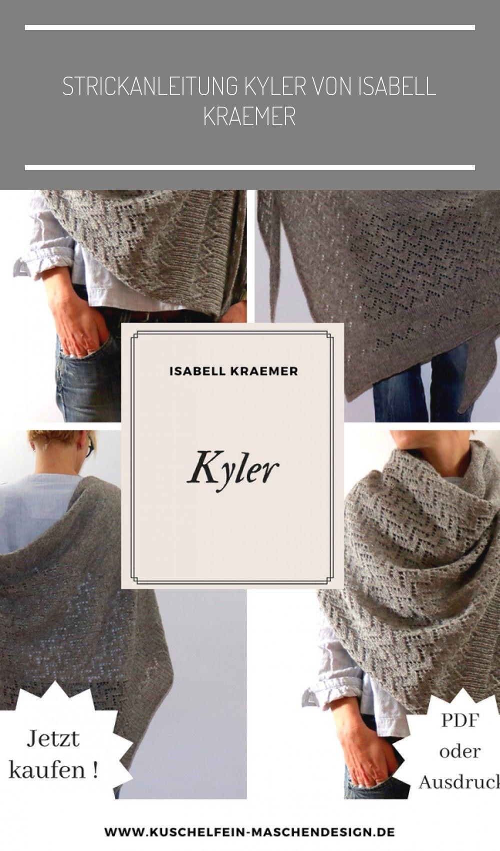 Strickanleitung Kyler von Isabell Kraemer  Kyler wird vom schmalen Punkt der linken Kante aus gearbeitet Maschen werden in jeder rechten Seitenreihe im Lochmuster zugenom...