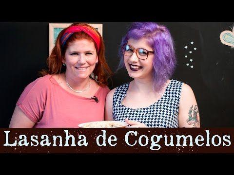 LASANHA DE COGUMELOS COM PASTA AND ROLL | Fotografando à Mesa - YouTube