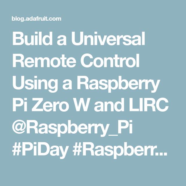 Build a Universal Remote Control Using a Raspberry Pi Zero W