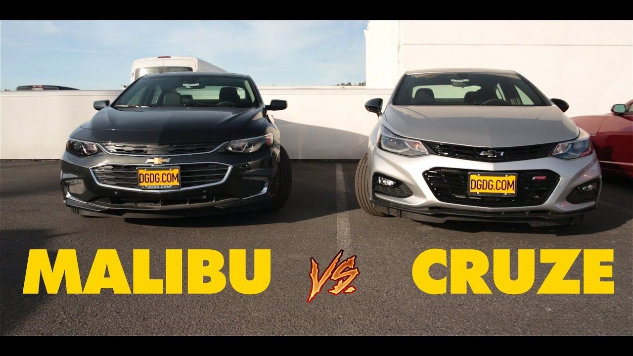 2018 Chevy Malibu Vs 2018 Chevy Cruze Dgdgtv Chevy Malibu Chevy Cruze Cruze