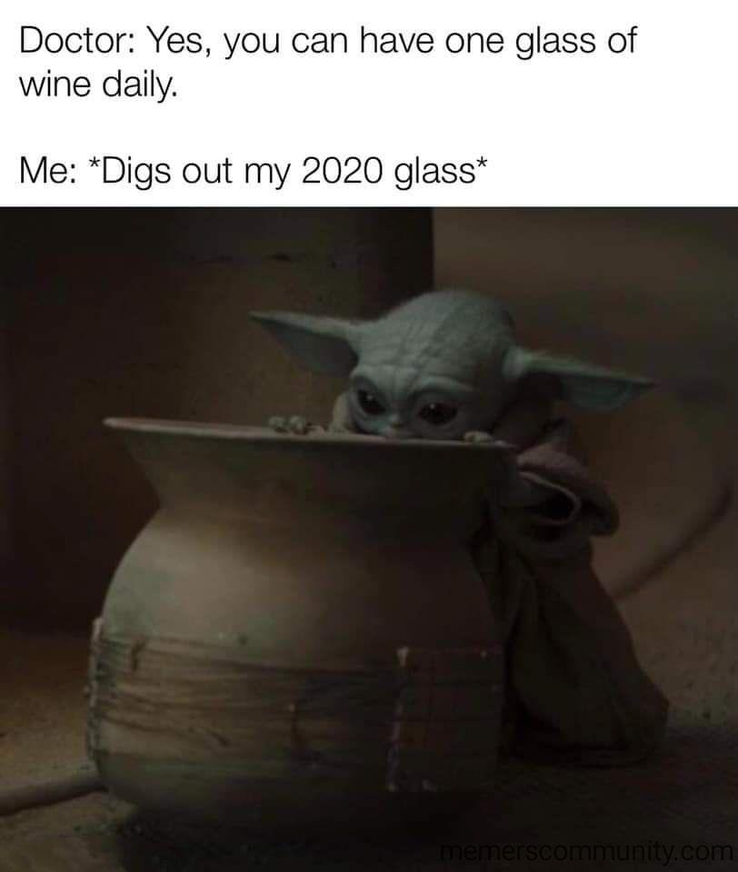 Baby Yoda Wine Memes Star Wars Memes Yoda Memes