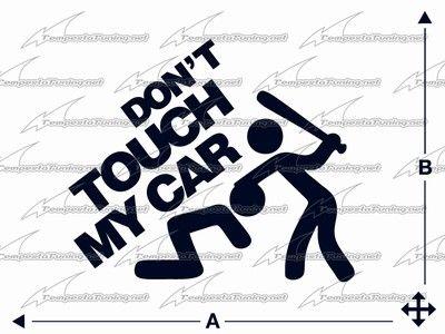 Dont Touch My Car TempestaTuning Httpwwwtempestatuningnet - Car decal maker