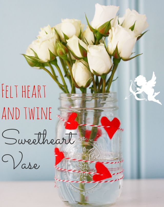 Decorate a jar with felt hearts and baker's twine for a pretty Valentine's Day vase