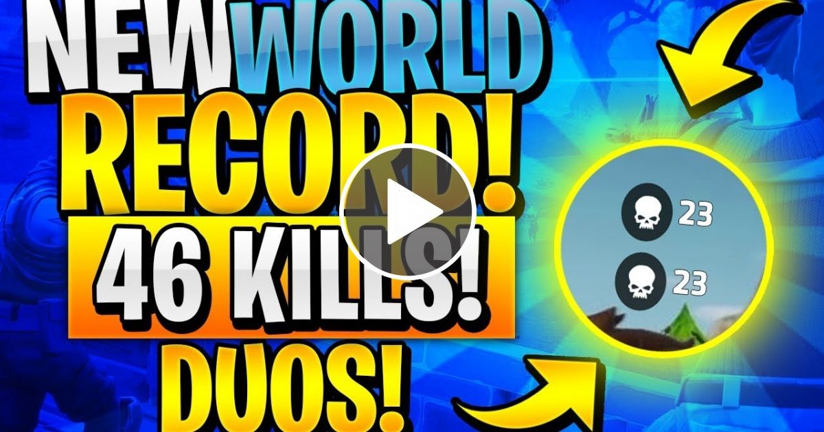 New Duos World Record 46 Kills Fortnite Battle Royale Gaming